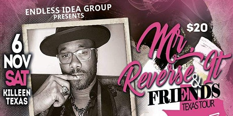 Killeen, TX - 'Mr. Reverse It & Friends' Poetry/Comedy Texas Tour tickets