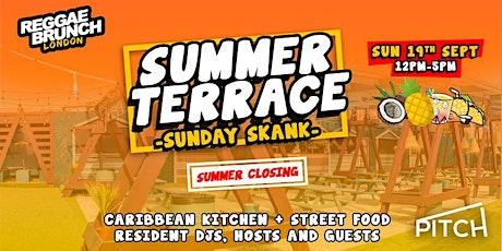 Reggae brunch - Summer Terrace - Sunday Skank - SUN 19TH SEP tickets