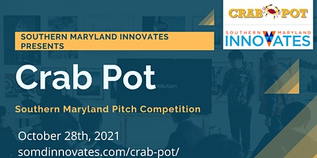 Southern Maryland's 7th Annual Crab Pot Pitch Competition tickets