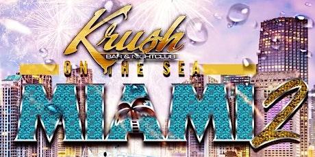 """Krush on The Seas """"Miami 2"""" tickets"""