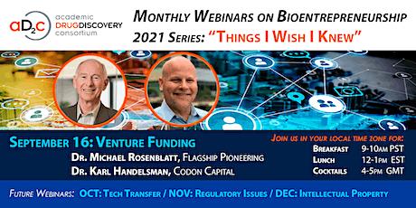 ADDC Webinar Series on Bioentrepreneurship: VENTURE FUNDING tickets