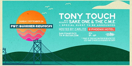 PST Summer Reunion w/ Tony Touch - POSTPONED tickets