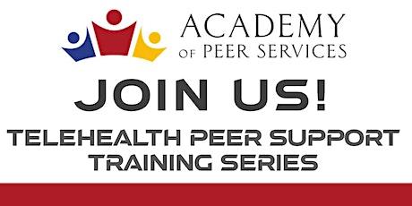 APS Telehealth Peer Support Training Series tickets