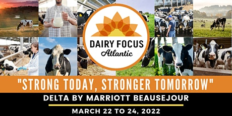 Dairy Focus Atlantic 2022 tickets