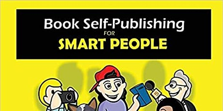 Book Self-Publishing for Smart People tickets