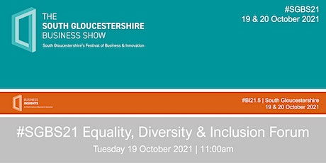 #SGBS21 Equality, Diversity & Inclusion Forum tickets