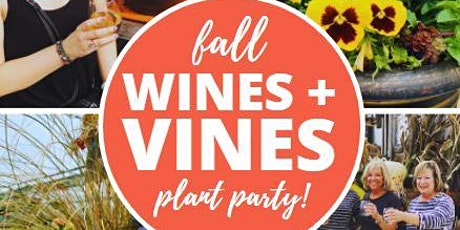 Wines + Vines Fall Plant Party! tickets