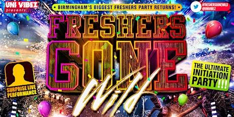 Freshers Gone Wild - Birmingham's Biggest Freshers Party tickets