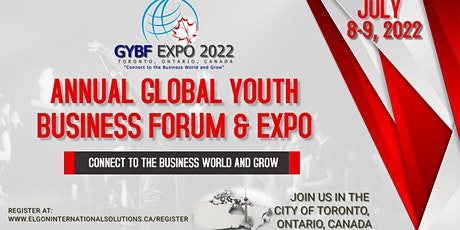 Annual Global Youth Business Forum & Expo (GYBF EXPO) 2022, Toronto, Canada tickets