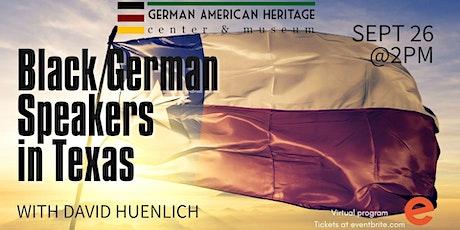 Black German Speakers in Texas tickets