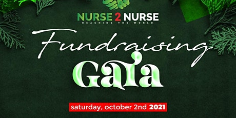 The 3rd Annual Nurse 2 Nurse  Fundraising Gala tickets