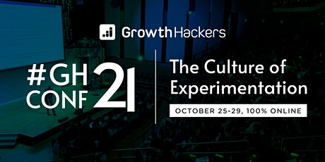 GrowthHackers Conference 2021 - #GHCONF21 tickets