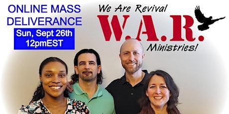 Online Mass Deliverance - September 26th at 12pmEST ingressos