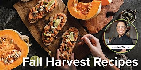 Fall Harvest Recipes tickets