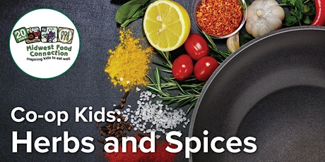 Midwest Food Connection presents: Co-op Kids - Herbs & Spices tickets