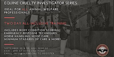 Two Day Equine Cruelty  Investigator Training tickets
