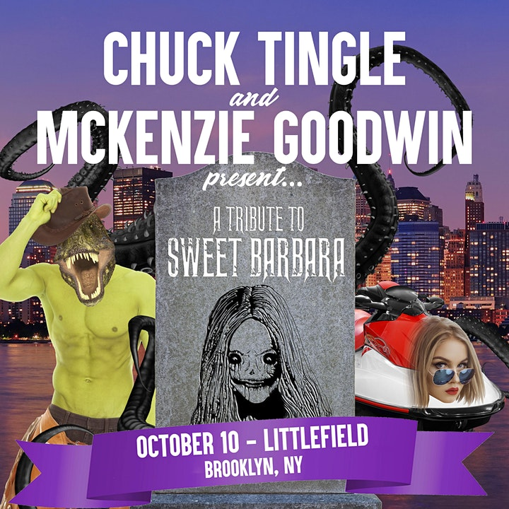 Chuck Tingle and McKenzie Goodwin Present: A Tribute To Sweet Barbara image