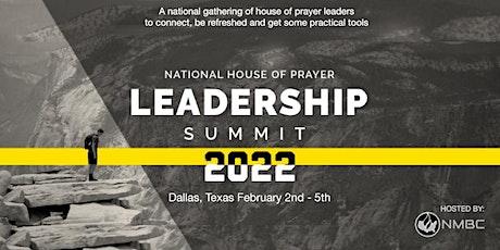 National House of Prayer Leadership Summit 2022 tickets