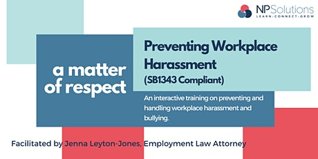 Preventing Harassment: A Matter of Respect tickets