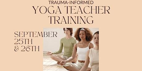 Trauma Informed Yoga Teacher Training tickets