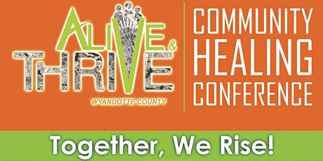 Alive and Thrive Community Healing Conference  Rescheduled to November 12th tickets