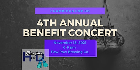 4th Annual Champions for HD Benefit Concert tickets