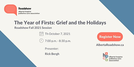 Roadshow - The Year of Firsts: Grief and the Holidays tickets