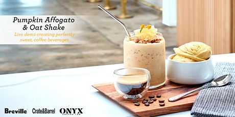 Coffee for the Sweet Tooth: Pumpkin Affogato and Oat Shake tickets