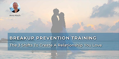Breakup Prevention Training - Live Event With Arno Koch billets