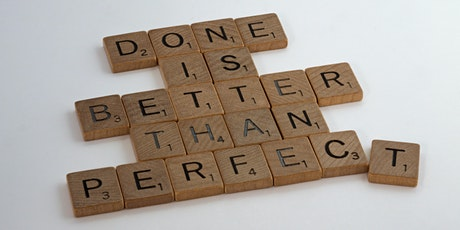 Overcoming Perfectionism: Tips for Innovation & Success in a Complex World tickets