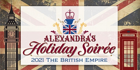 Holiday Soiree: The British Empire tickets