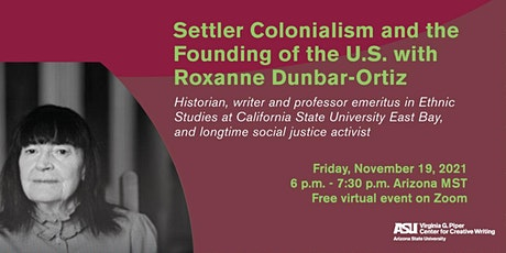 Settler Colonialism and the Founding of the U.S. with Roxanne Dunbar-Ortiz tickets