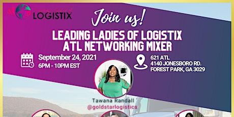 Leading Ladies of Logistix - Atlanta Mixer tickets