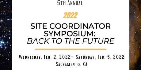 2022 Site Coordinator Symposium: Back to the Future tickets