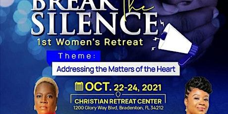 Break the Silence Global Women's Retreat tickets