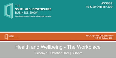 Health and Wellbeing - The Workplace tickets