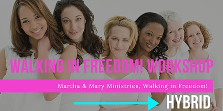 2021 Walking in Freedom! Workshop (Virtual/Face-to-Face) tickets