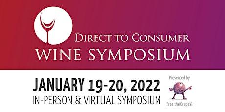 Direct to Consumer Wine Symposium 2022 tickets