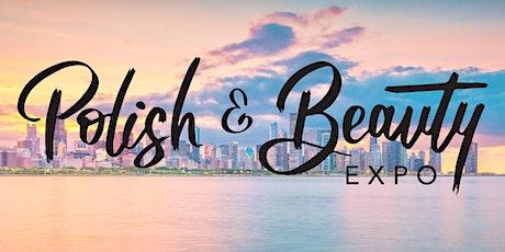 Polish & Beauty Expo 2022 Chicago tickets