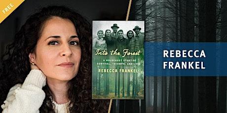 Book Talk: Rebecca Frankel's Into the Forest biglietti