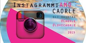Day 2 - InstagrammiAMO CAORLE