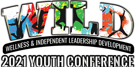 Young Visionraries Presents: W.I.L.D. 2021Youth Conference tickets
