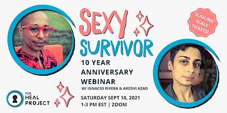 Sexy Survivor 10 Year Anniversary Webinar tickets