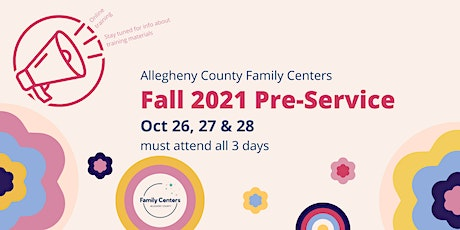 Family Centers Pre-Service - Fall 2021 tickets