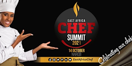 EAST AFRICA CHEF EXPO & SUMMIT 2021 tickets