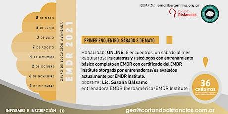 Curso anual: GEA (Grupo Educación Avanzada en EMDR) 2021 boletos
