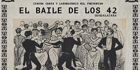 Cinema Canta Presenta: El Baile de los 42 tickets
