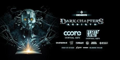 Dark Chapters - Rebirth tickets