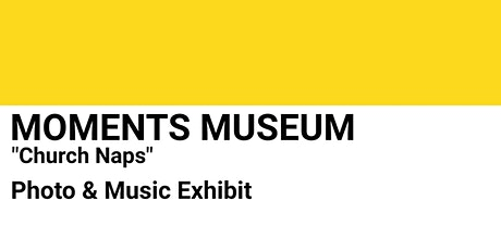 Moments Museum tickets