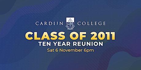 Cardijn College Class of 2011 Ten Year Reunion tickets